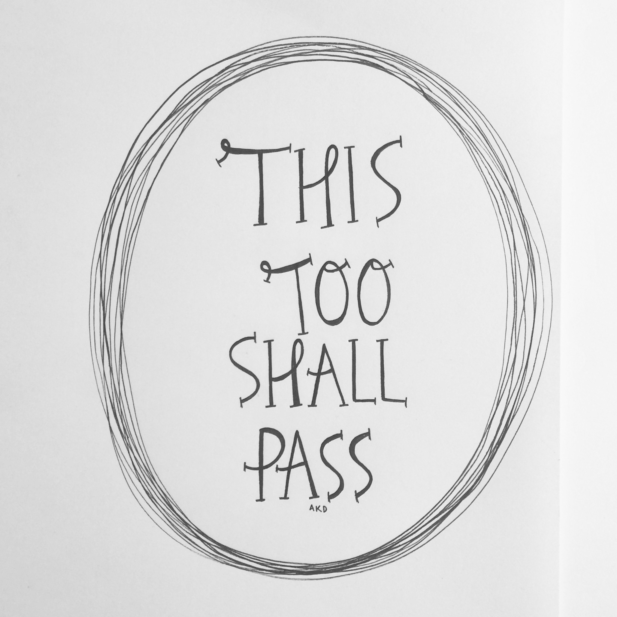 quote - this too shall pass
